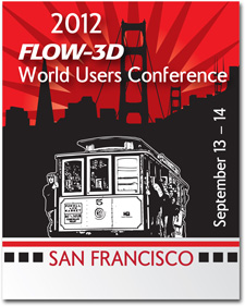 2012-FLOW-3D-World-Users-Conference